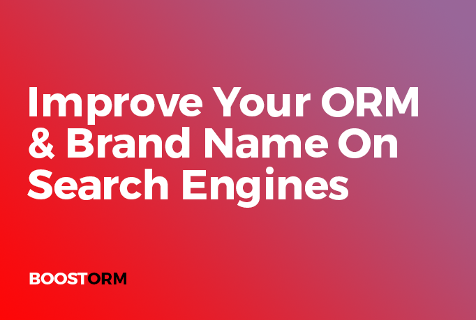 Improve Your Orm,  Brand Name In Search Engine