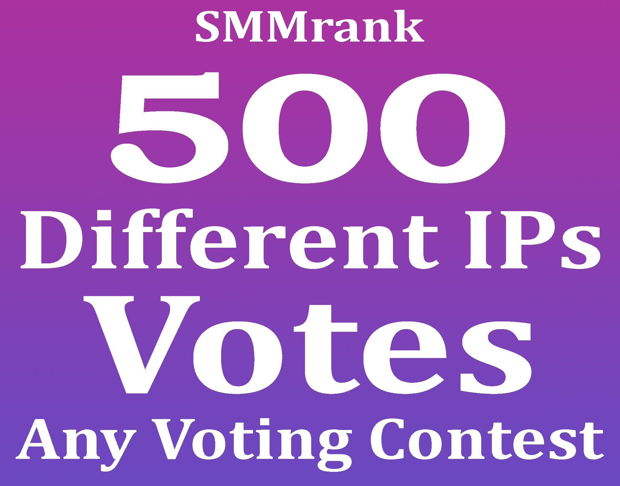 Instant Start 500+ USA Different IP Votes For Any Online Voting Contest