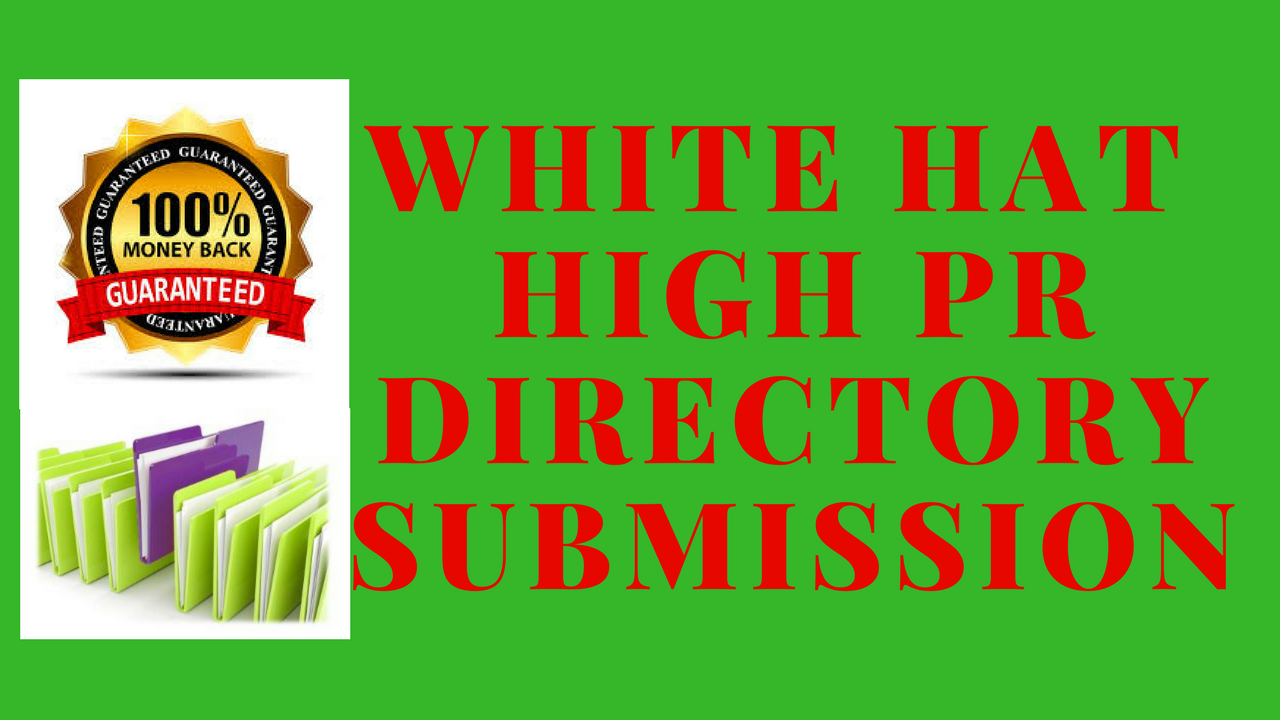 White Hat High PR 50 Directory Submission for your Website