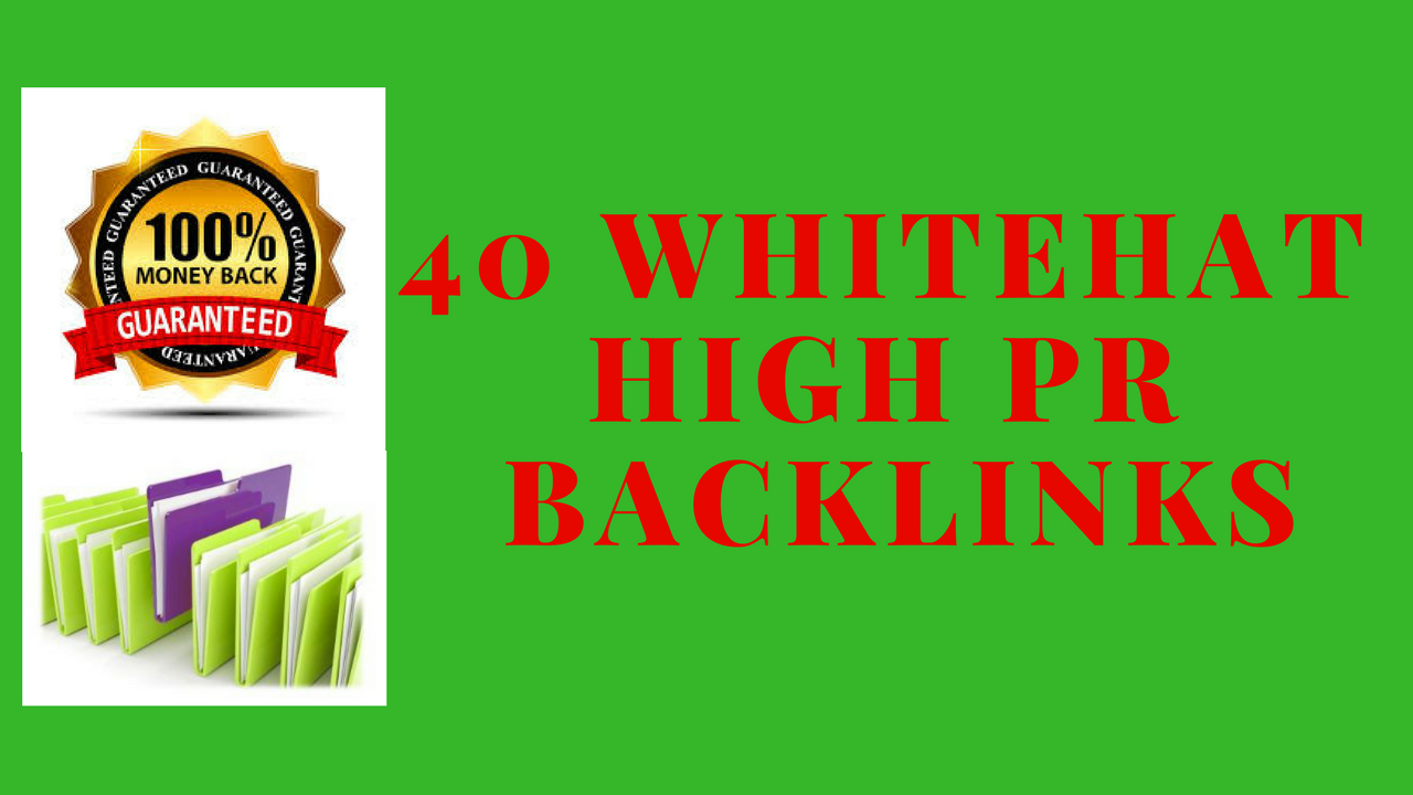 Do 40 HQ White Hat General Backlinks