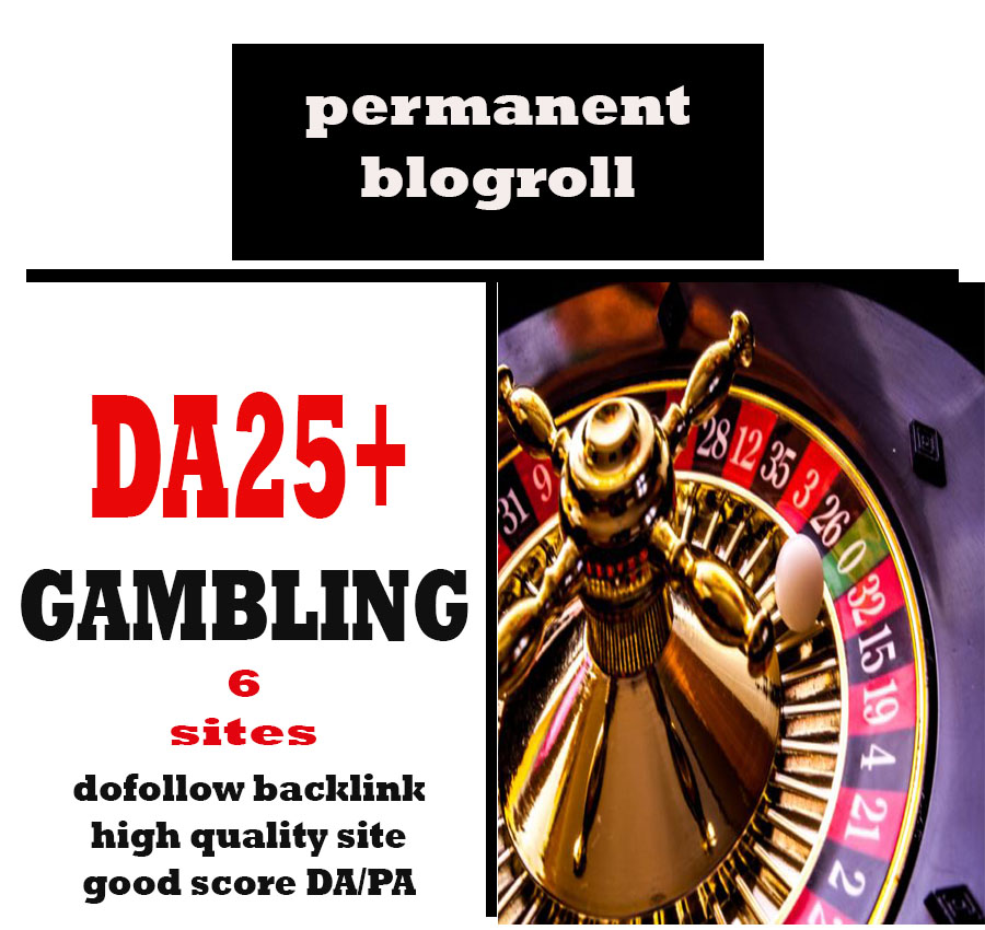 Give Link Da25x6 Site GAMBLING Blogroll Permanent