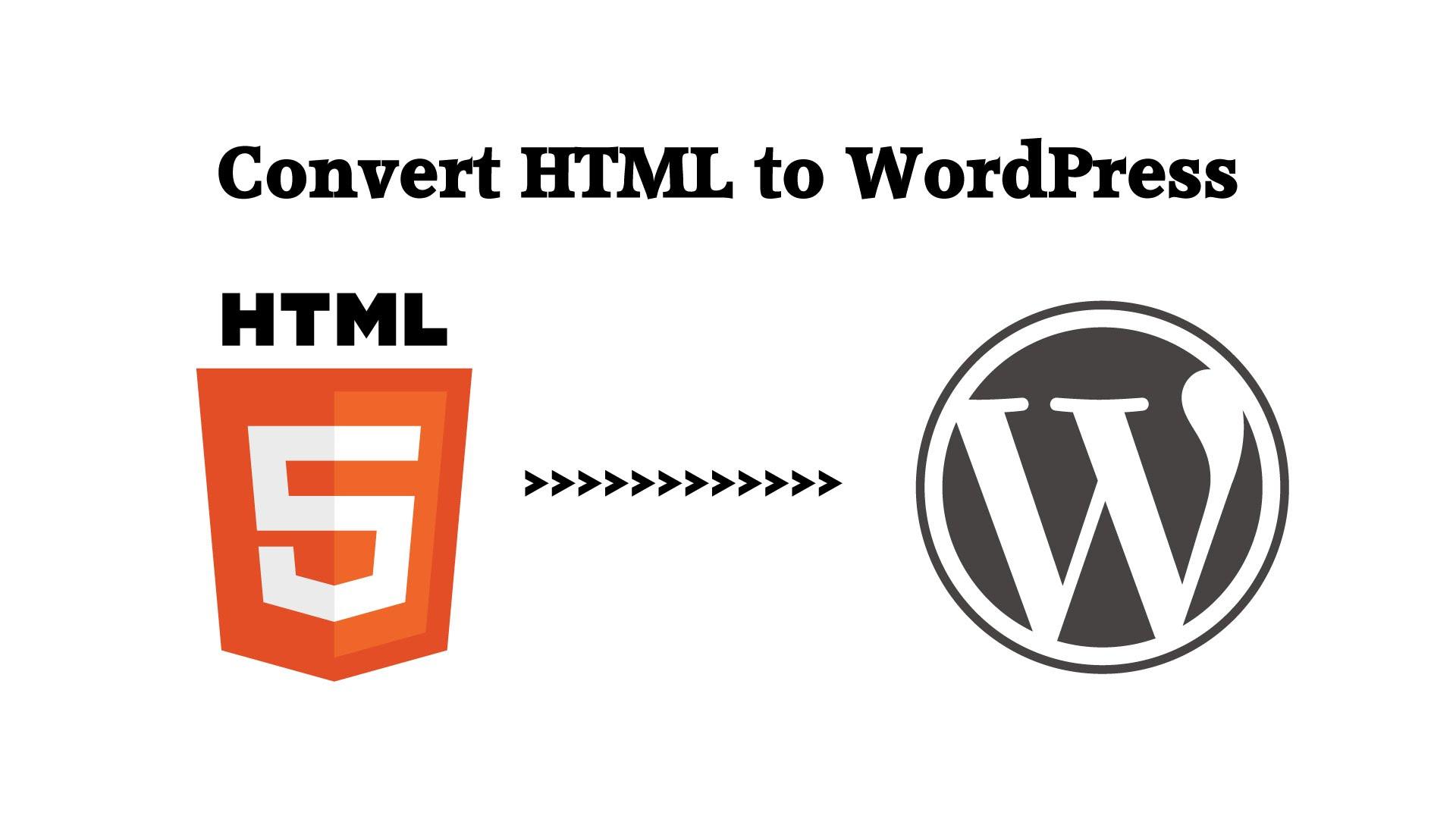 HTML to WordPress Convert