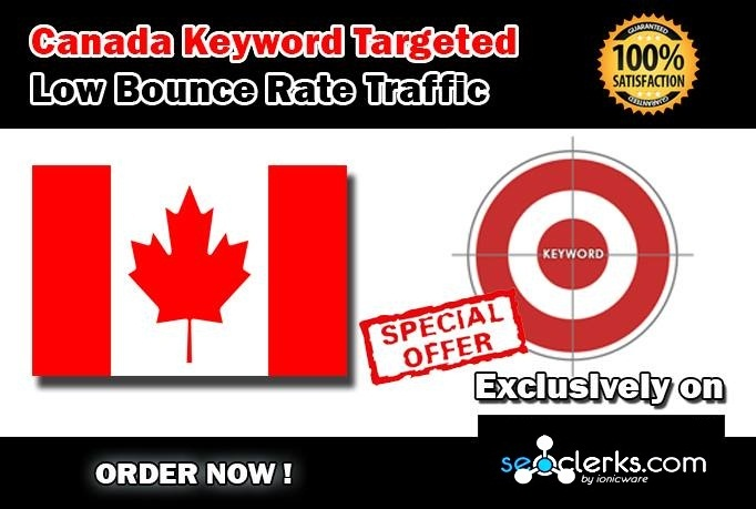 Drive 10000 CANADA Keyword Targeted Low Bounce Rate Traffic