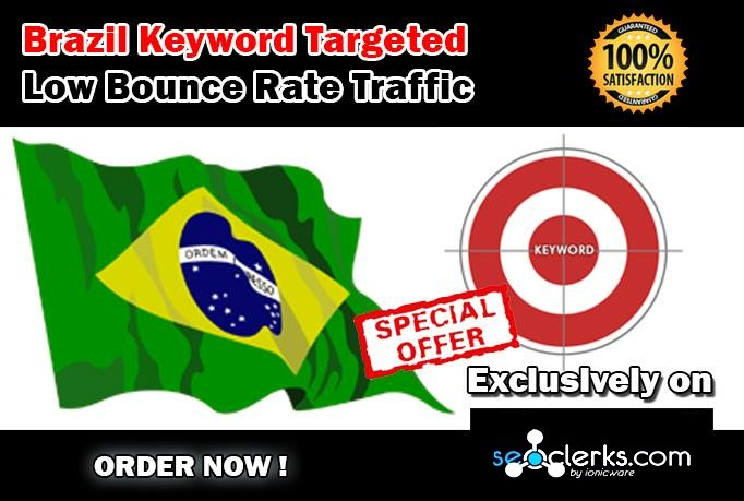 Drive 20000 BRAZIL Keyword Targeted Low Bounce Rate Traffic