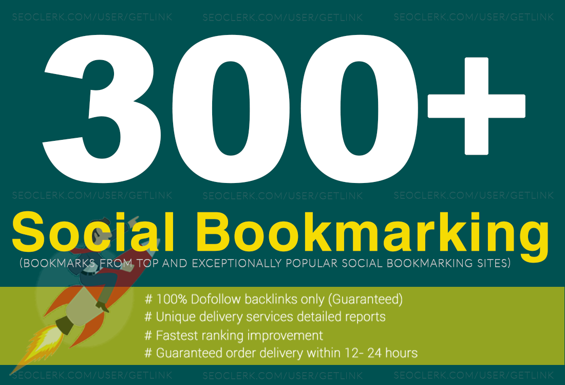 300+ High Quality Social Bookmarking Your Website Up on the First Page of Google