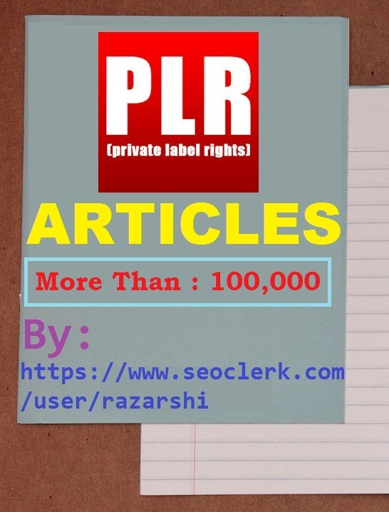More-Than 100,000 PLR Article Pack for Every Possible Categories or Niches