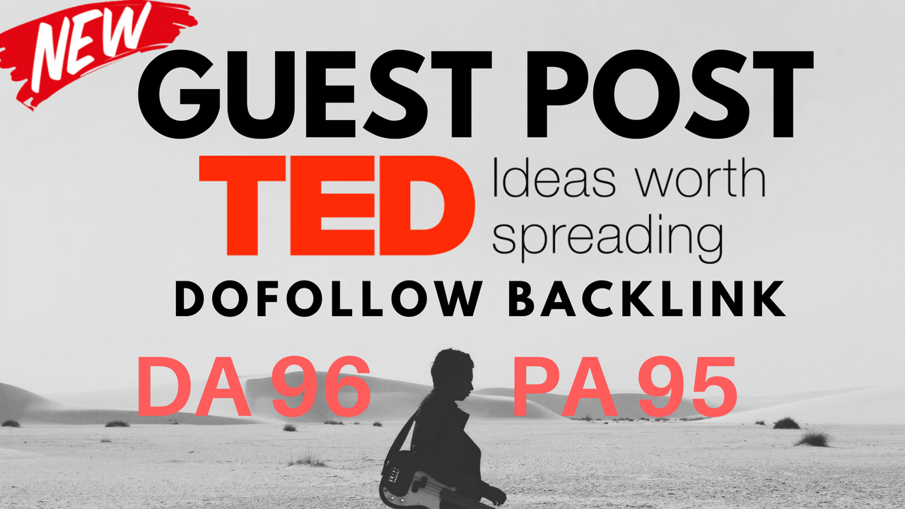 Publish A Dofollow Guest post On TED.com DA 96 Only 3 Days Left
