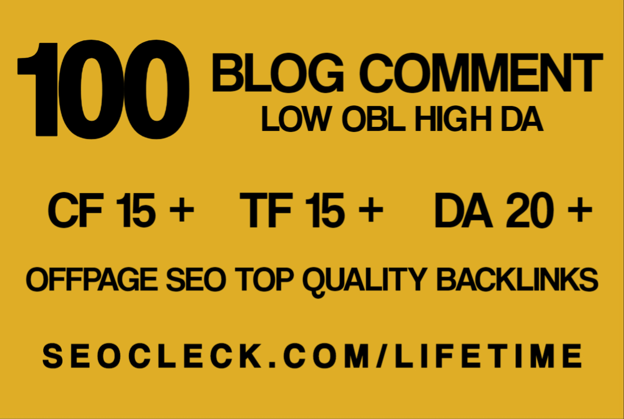100 High TF,  CF Do Follow Comment Backlinks For High Rankings