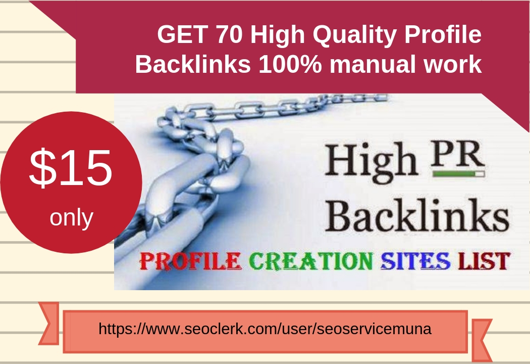 I can Create 70 High Quality Profile Backlinks With High Da