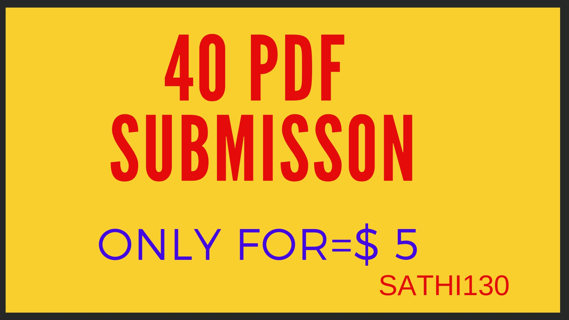 Manually 40 PDF submit in 40 high quality document sharing sites