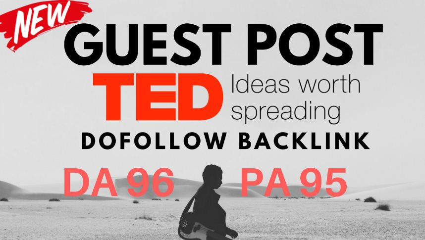 Publish article on TED com with DA 96 Dofollow Link