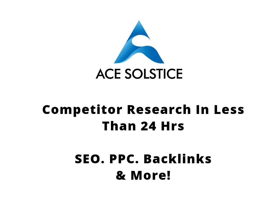 Make in depth competitor research in 24 hrs - SEO,  PPC,  Backlinks & More