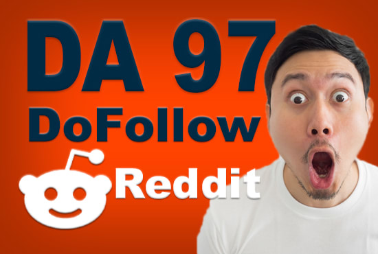 SUPERSTRONG DA97 Do-Follow 1 Backlinks From Reddit