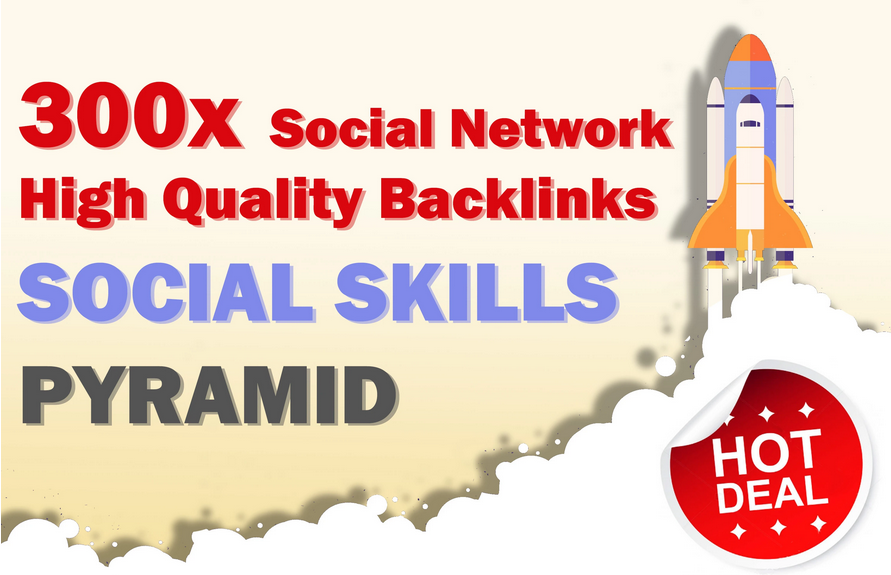social skills pyramid 300 backlinks loved by social network SEO
