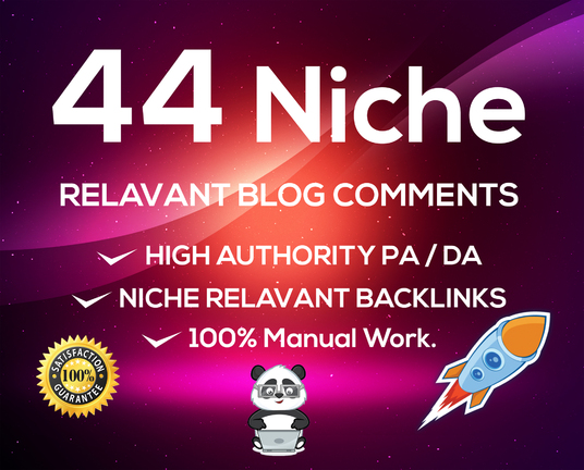 provide 44 niche relevant blog comment high quality