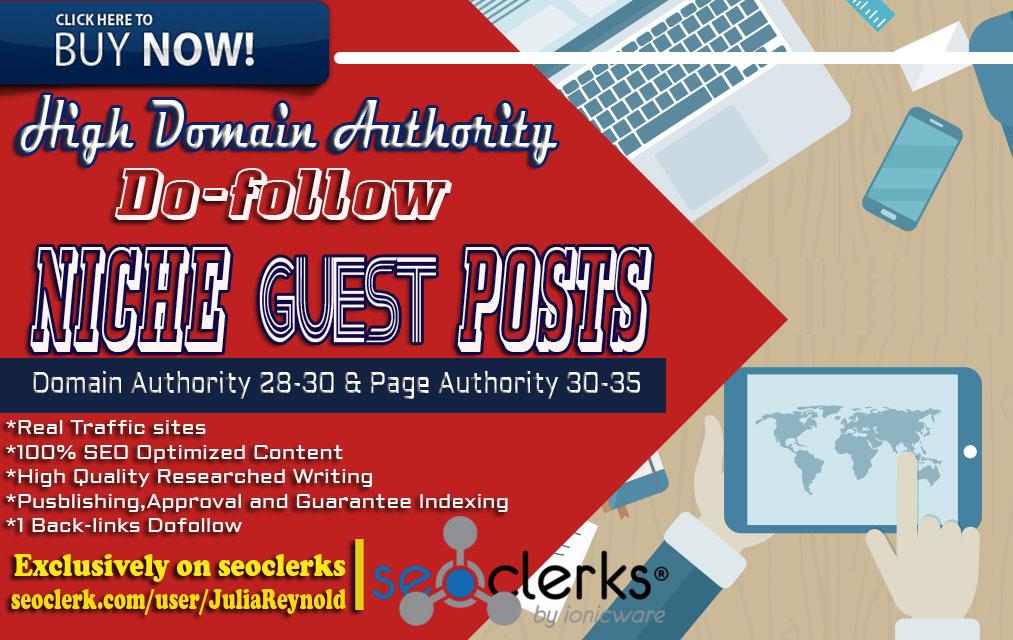 Write and publish Niche Guest post DA 28-30 PA 30-35