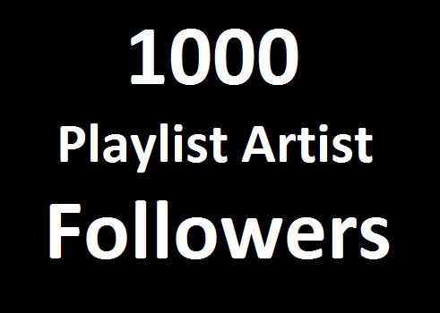 Super Fast Delivery 1000 Playlist Artist Profile Foll...