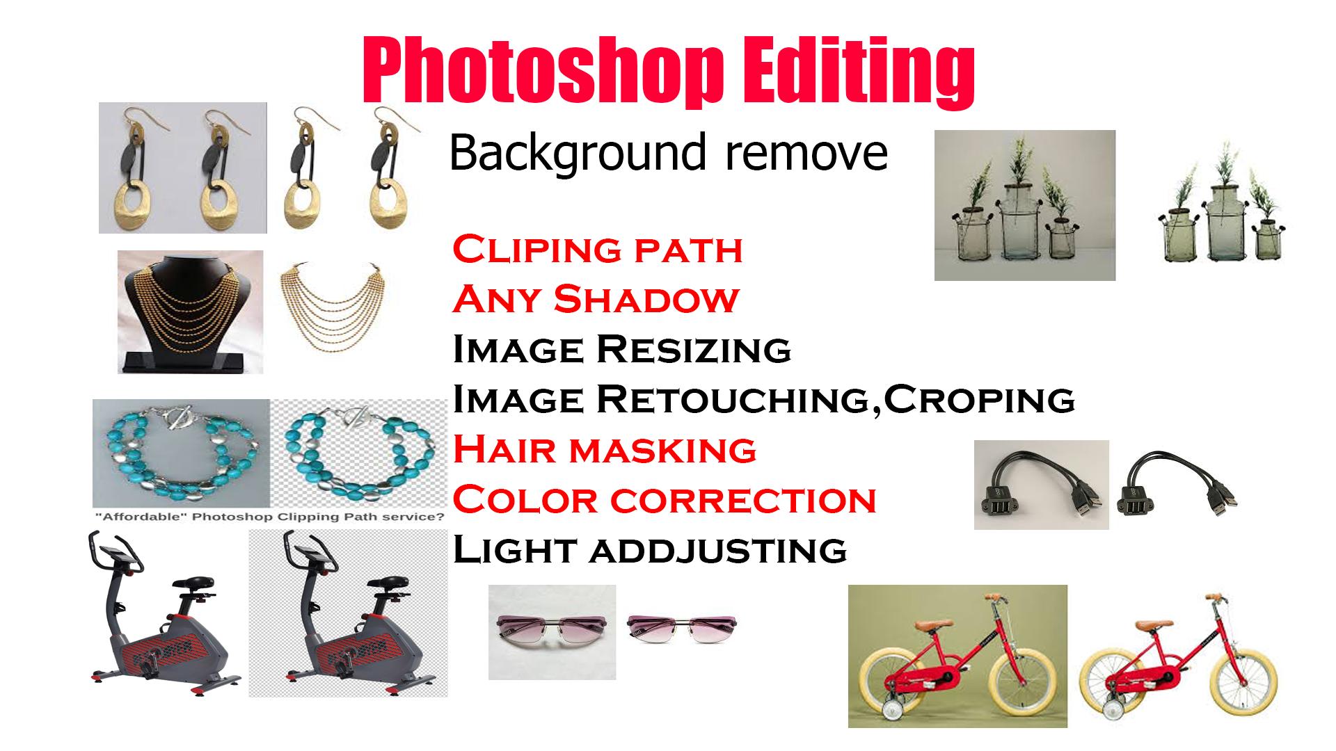 do any photo editing, background removal, resizing, retouching work