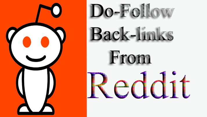 High Quality Do-Follow Backlinks From Reddit Best Result 2019