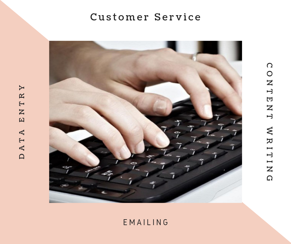 Data Entry,  typing, Copy and Pasting,  Translation, customer service, emailing