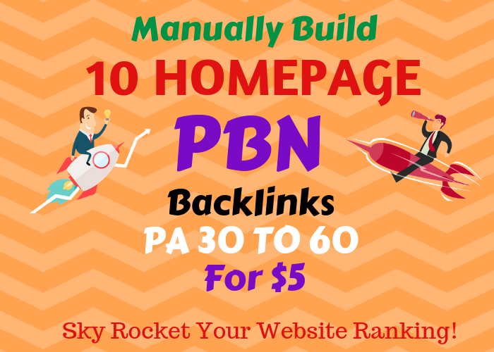 Manually Build 10 UNIQUE HOMEPAGE PBN backIinks da 20+ TO 30