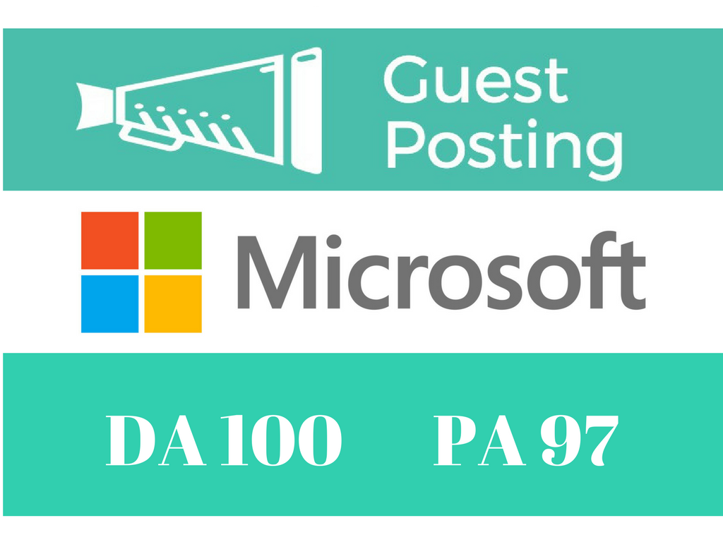 Publish A Guest Post On Microsoft,  Microsoft. com DA 100 PA 97 Only for 5 client