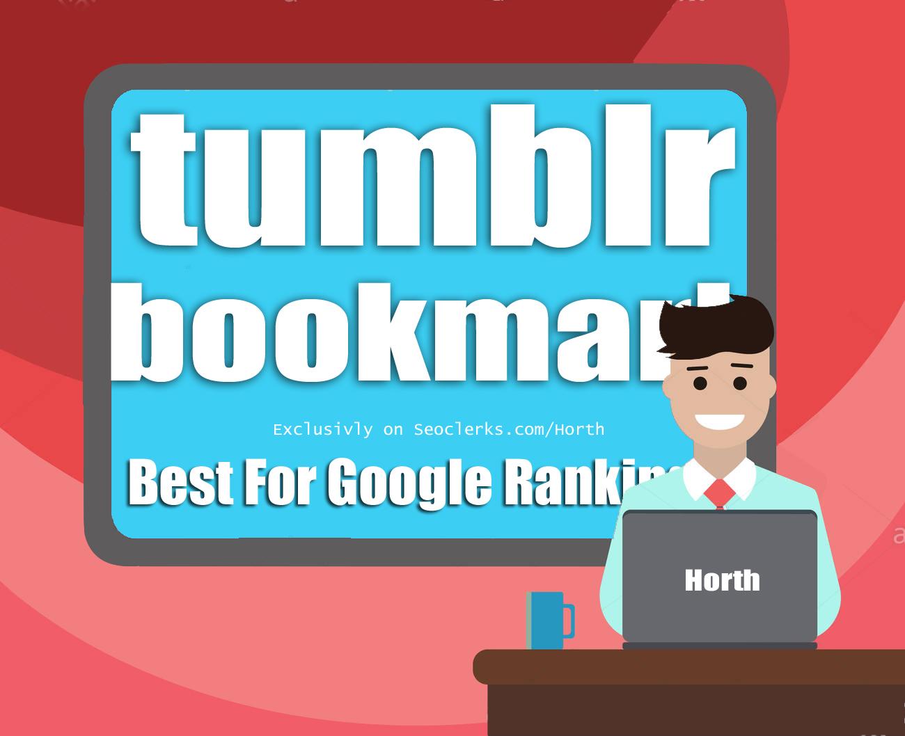 Get 100 Tumblr Social bookmark Backlink for website Google Top Page
