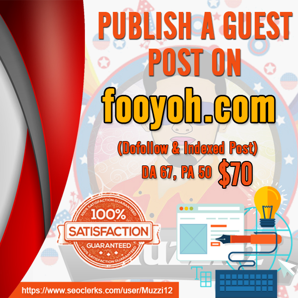 Publish a Guest post on fooyoh. com
