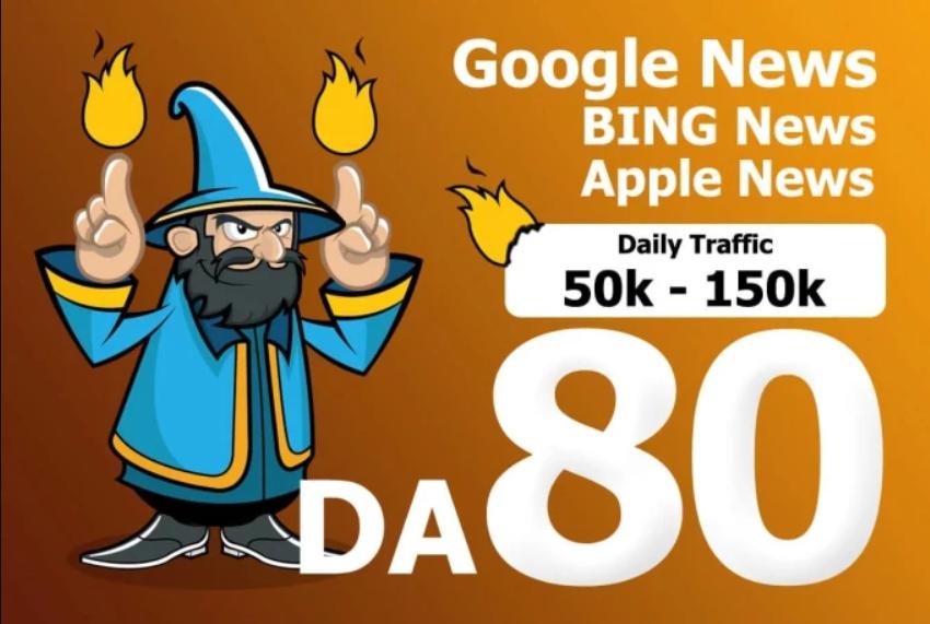 Publish on Google News Blog with Dof0llow link DA 80