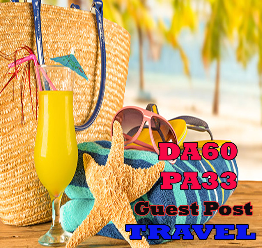 Give Your Backlink On DA60 PA33 TRAVEL guestpost permanent