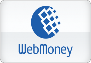 I need 8 or less Webmoney Credit for 10 & Rating & Recommendation