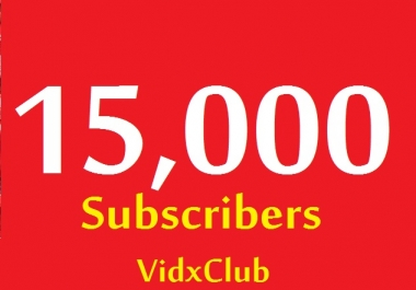 15000+ YouTube HQ subs cribers VERY CHEAP for 50