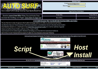 I want you Install my AutoSurf Traffic Exchange Script,  I Give the Host for the job