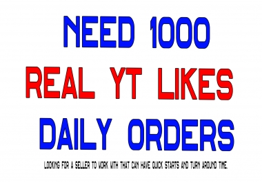 1000 YT Likes in 48 Hours FAST Start DAILY ORDERS