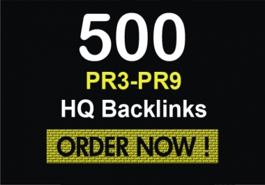 i need 500 high PR3-PR9 backlinks for you website