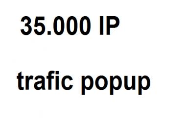 need popup trafic 35.000 daliy