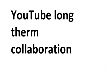 YouTube long therm collaboration