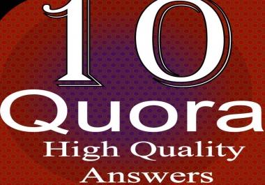 need 10 quora answer