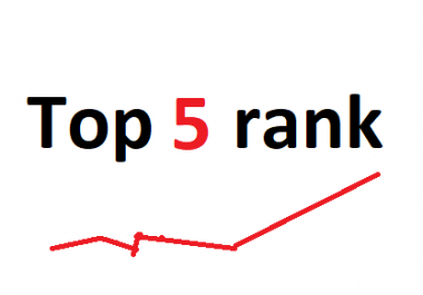 Need top 5 rank of my site - guaranteed