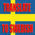 Translate English Into Swedish