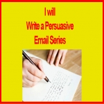 Write a Persuasive Autoresponder Email Series