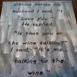 Talking To The Wine Canvas